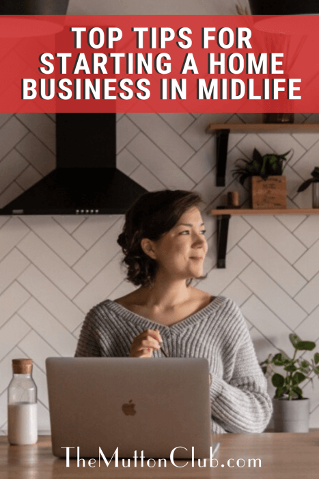 Top tips for starting a home business in midlife