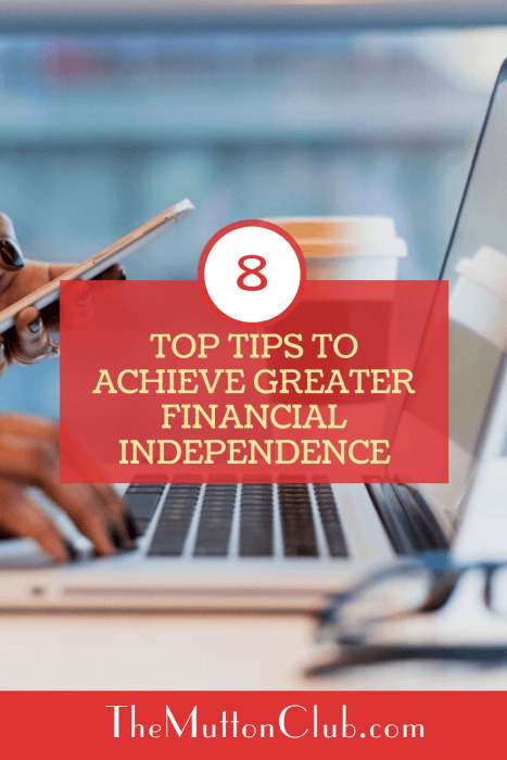 How To Achieve Greater Financial Independence
