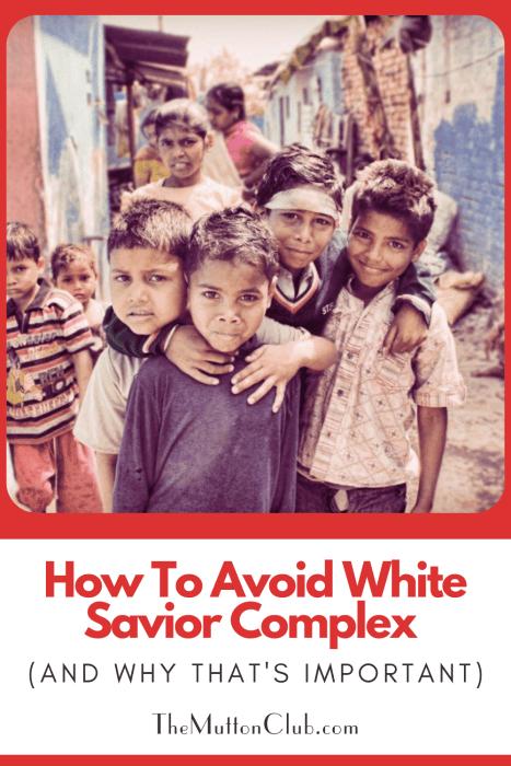 how to avoid white savior