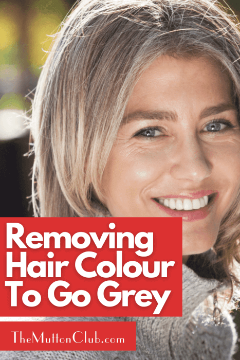 Removing Hair Colour To Go Grey